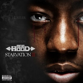 "News Added Dec 15, 2013 Ace Hood took to Instagram today to announce the third instalment in his Starvation series is on the way. Ace posted an image of what could be the cover art for Starvation 3 along with ""Coming Soon"" at the bottom of it. That's about all the details for now. Update: […]"