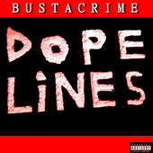 "News Added Mar 02, 2017 ""Dope Lines"" is the forthcoming debut full-length retail release from French rapper Bustacrime, slated to be released on April 7th, 2017. Last year he released an EP of the same title, previewing some of the tracks off of the project. Numerous songs off the project can be streamed below via […]"