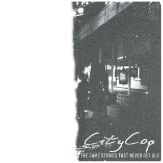 "News Added Jun 22, 2017 CityCop's long-awaited sophomore album, ""The Same Stories that Never Get Old"", presents a unique and dynamic take on hardcore. The band explores a depth of sound not found on any prior releases while still maintaining a firm grasp on their identity with acoustic guitar and chaotic drums. Submitted By Jorss […]"