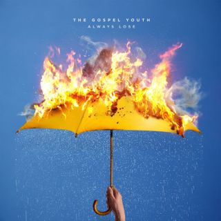 News Added Jul 12, 2017 The Gospel Youth is a rising Pop-Punk group from the United Kingdom that formed in late 2014. They announced their debut full length album titled 'Always Lose' with the release of their lead single 'Moods like English Weather' on May 24, 2017. The album will be released on July 14, […]