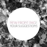 Submit your New front page suggestions