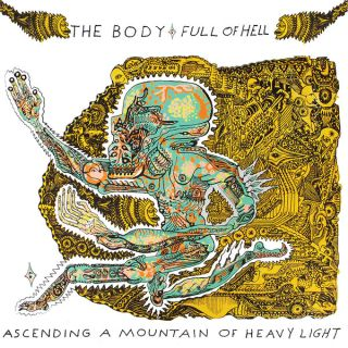 """News Added Oct 28, 2017 Sludge Metal duo, The Body have joined up with the Grindcore group, Full of Hell, to release their second album together titled """"Ascending a Mountain of Heavy Light"""". Their first collab album, """"One Day You Will Ache Like I Ache"""" was released back in 2015and was listed as one of […]"""