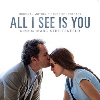 "News Added Oct 09, 2017 On November 10th, 2017, Milan Records will release an official soundtrack album for ""All I See Is You"", featuring German composer Marc Streitenfeld's scoring of the film. Submitted By RTJ Source amazon.com"