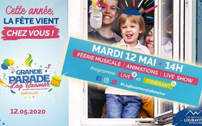 VIDEO. En direct de Sarcelles : Grande parade de Lag Baomer, mardi 12 mai 2020