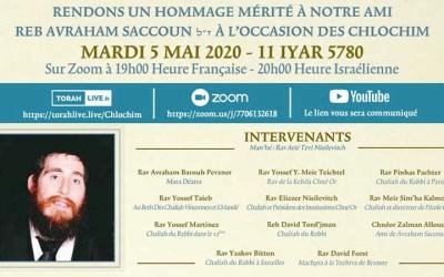 Chlochim de Reb Avraham Saccoun a'h, mardi 5 mai 2020, 11 Iyar 5780 – 19h00 (France) – 20h (Israel)