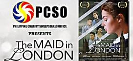 The Maid in London, suportado ng PCSO bilang tribute sa pamilyang Pinoy