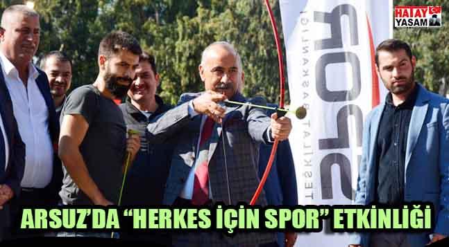 """Arsuz'da """"herkes İÇİn Spor"""" EtkİnlİĞİ  Hatay Yaşam Gazetesi"""