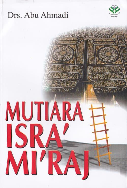 Latar Belakang Isra Mi Raj : latar, belakang, Latar, Belakang, Terjadinya, Isra', Mi'raj, Mutiara, Senang