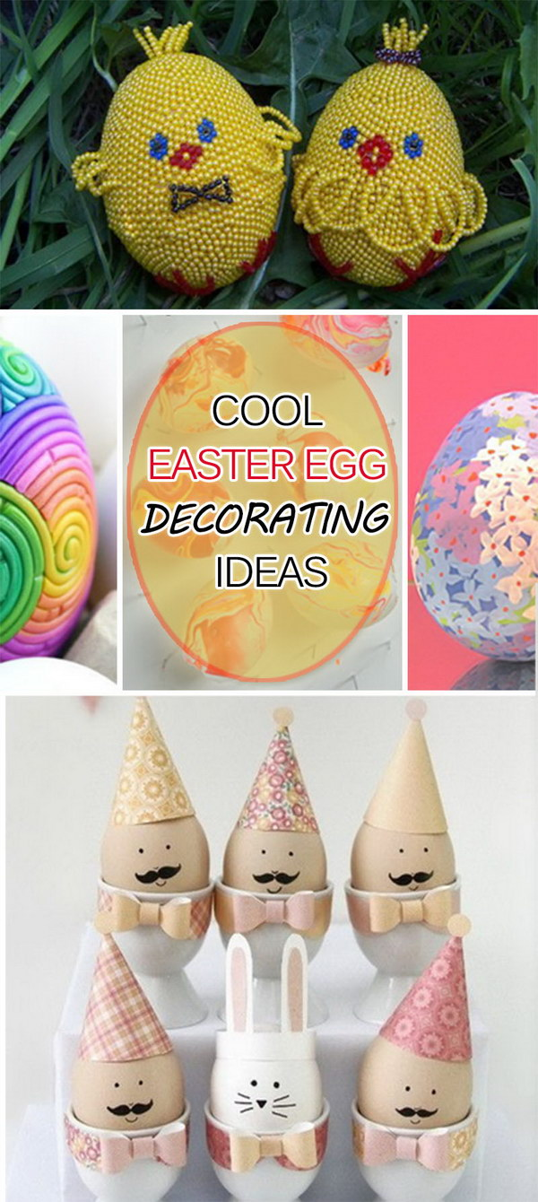 Cool Easter Egg Decorating Ideas  Hative