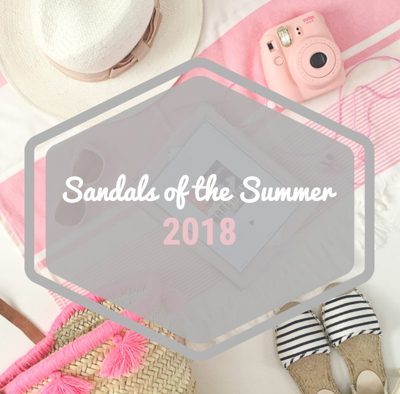 The Best Sandals Of The Summer