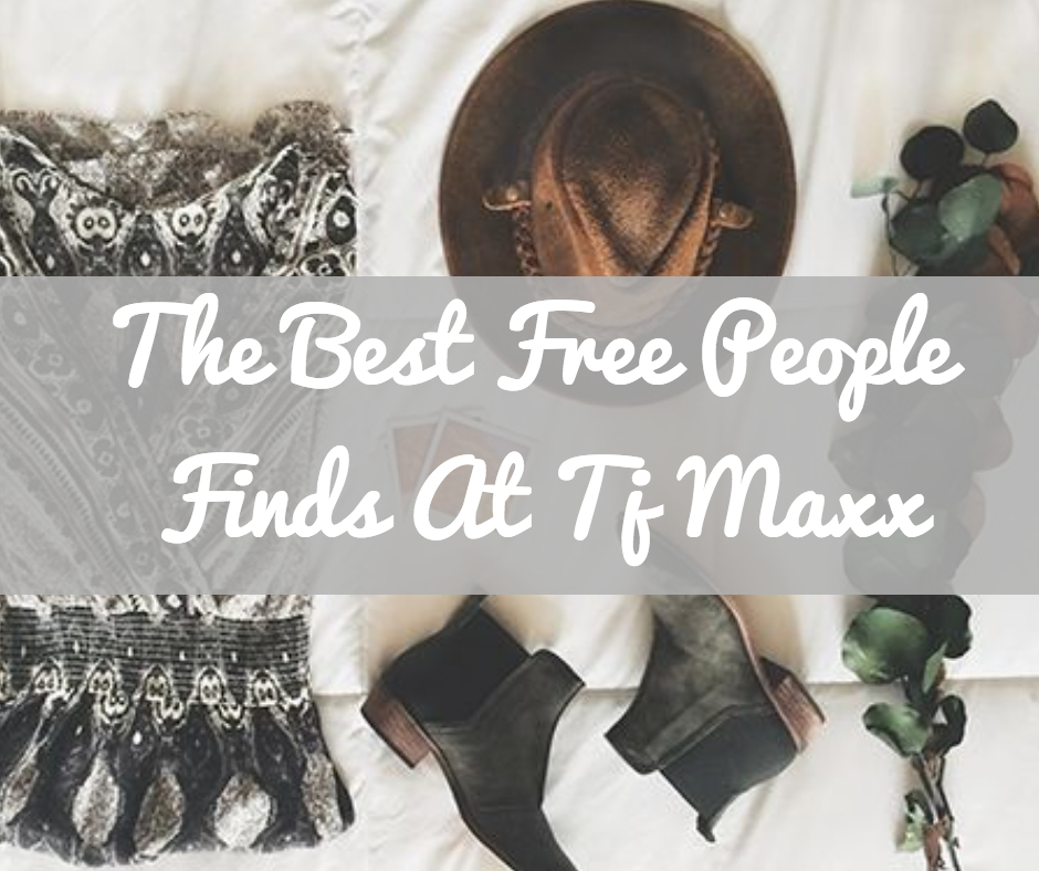The Best Free People Finds At TJ Maxx