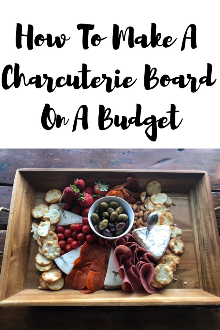 Charcuterie Board On A Budget