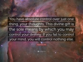 The thing over which we have absolute control