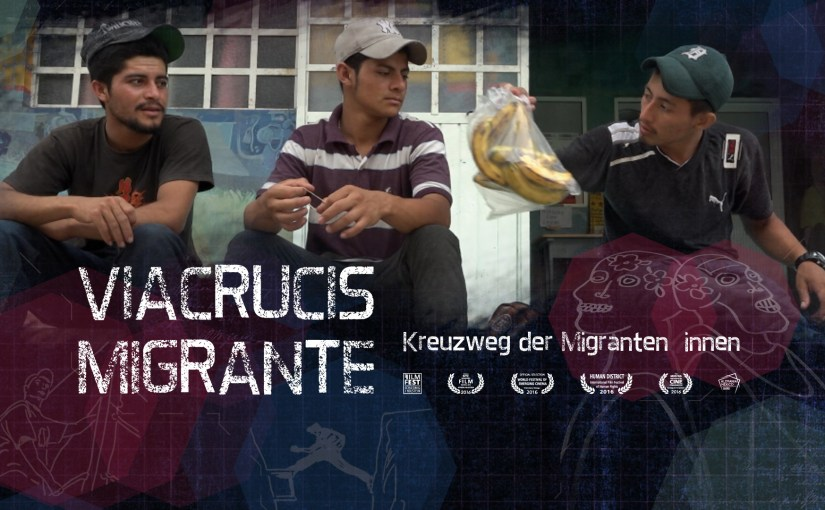 Documental: Viacrucis Migrante (2016)
