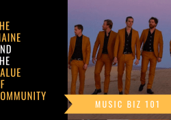 The Maine, Music Biz 101, Community 8123