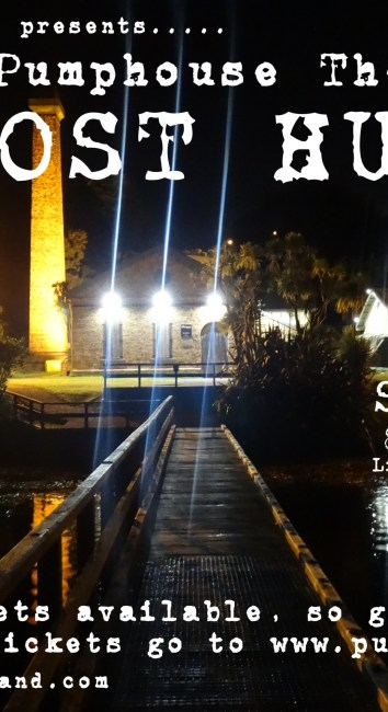 The Pumphouse Theatre GHOST HUNT!  Sept 10th