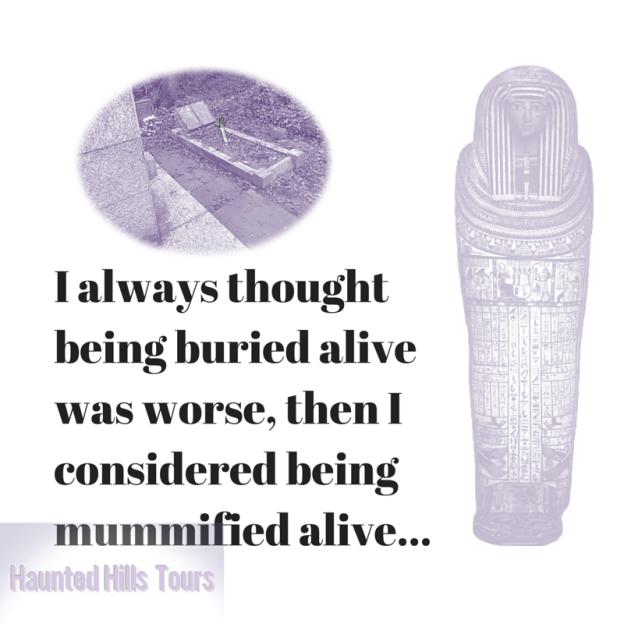 mummified alive haunted hills
