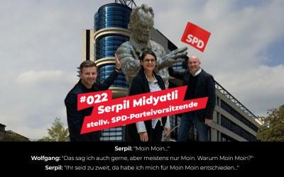 #022 – Serpil Midyatli | stellvertretende SPD-Parteivorsitzende