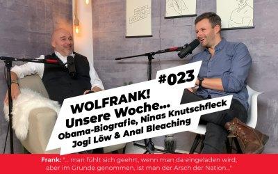 #023 – Obama-Biografie, Ninas Knutschfleck & Anal Bleaching