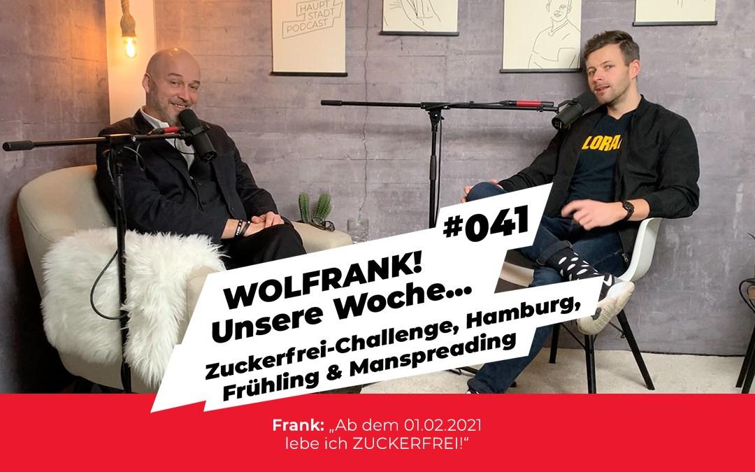 #041 – Zuckerfrei-Challenge, Hamburg, Frühling & Manspreading
