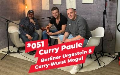 #051 – Curry Paule | Berliner Urgestein & Curry-Wurst Mogul