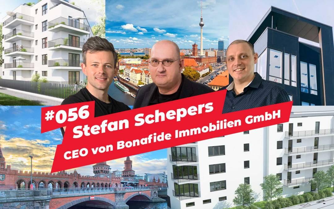 #056 – Stefan Schepers | CEO von Bonafide Immobilien GmbH