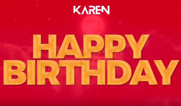 DOWNLOAD MP3- Karen – HAPPY BIRTHDAY SONG