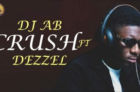 Dj AB- Crush Featuring Deezell – Download