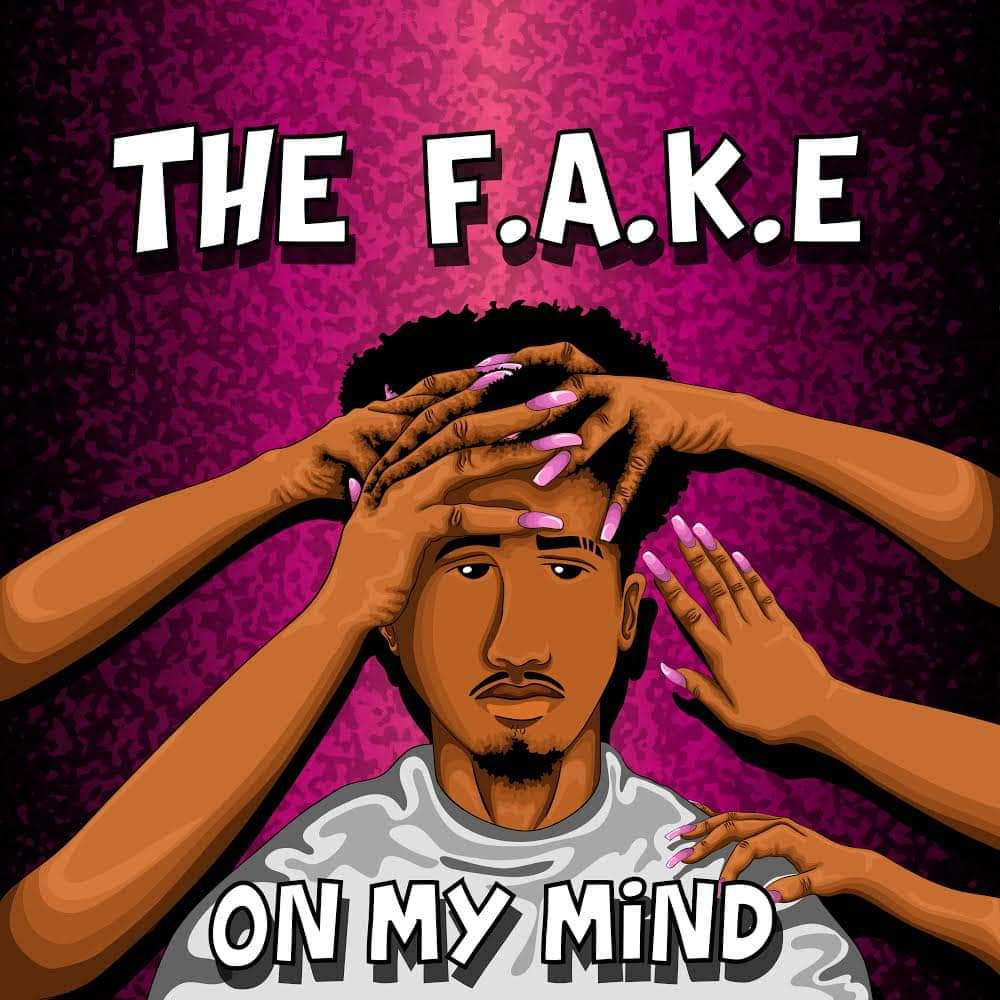 The Fake On My Mind Mp3 Download