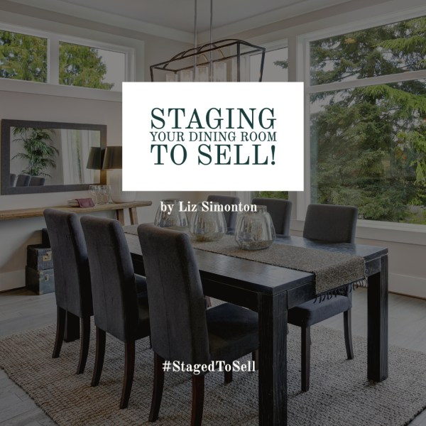 Staging Your Dining Room To Sell