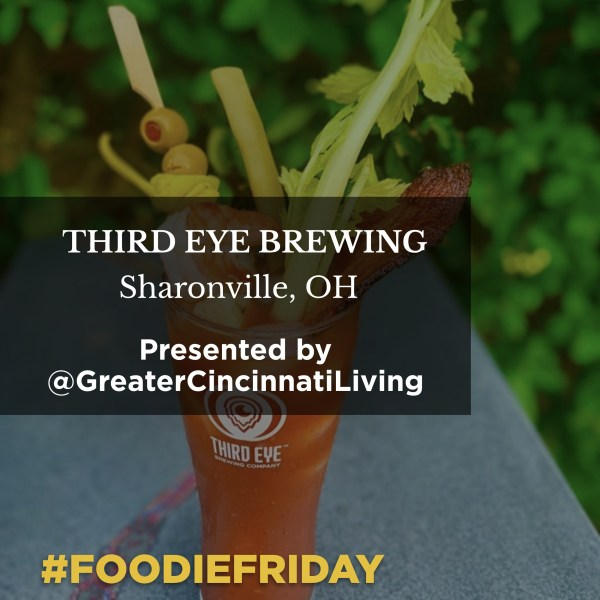 #FoodieFriday: Third Eye Brewing in Sharonville, Ohio