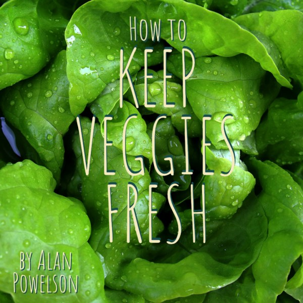 Do These Two Things to Keep Veggies Fresh for Longer