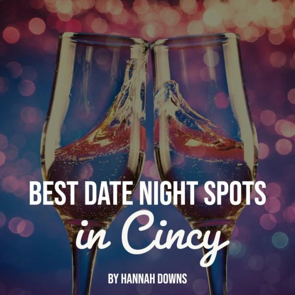 Best Date Night Cincinnati