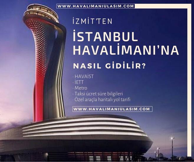 İzmit'ten İstanbul Havalimanı'na Ulaşım Bilgileri