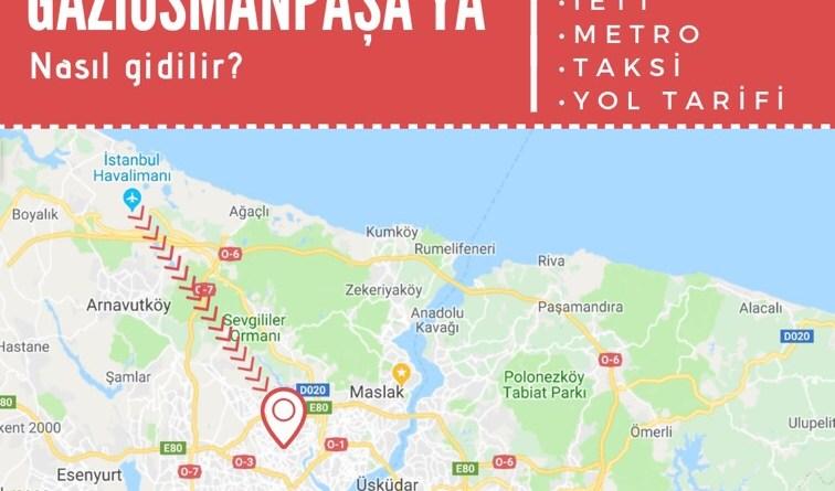 istanbul havalimanından gaziosmanpaşaya ulaşım