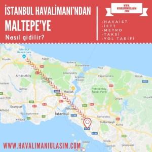 istanbul havalimanından maltepeye ulaşım