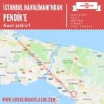 istanbul havalimanından pendike ulaşım