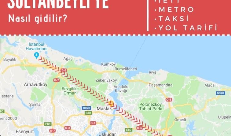 istanbul havalimanından sultanbeylieye ulaşım