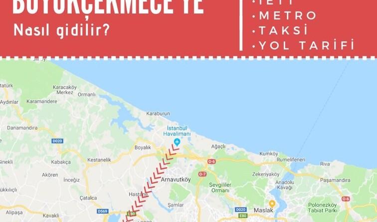 istanbul havalimanından büyükçekmeceye ulaşım