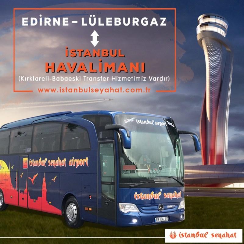 Edirne'den İstanbul Havalimanı'na Ulaşım Bilgileri – HAVALİMANI ULASIM .COM