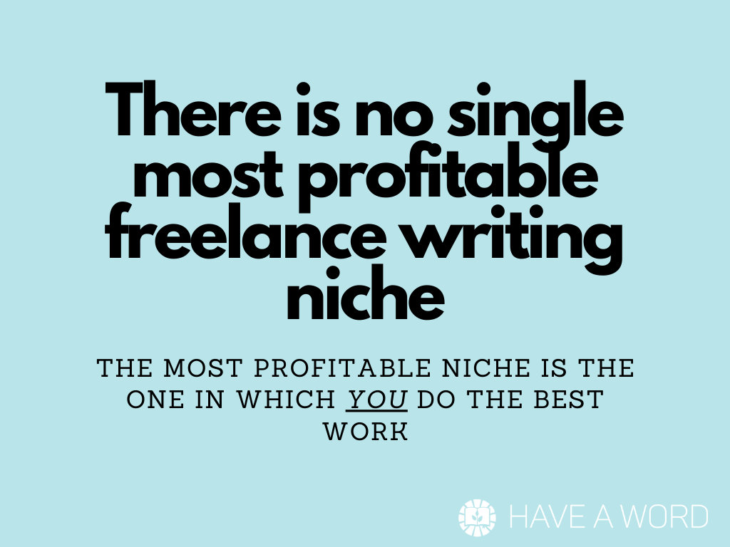 What is the most profitable freelance writing niche