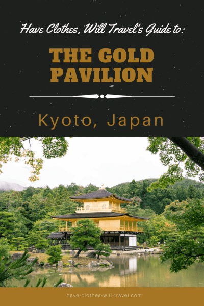 The Gold Pavilion travel guide for Kyoto, Japan