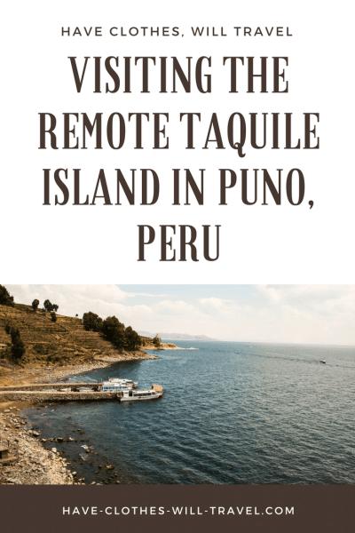 Visiting the Remote Taquile Island in Puno, Peru