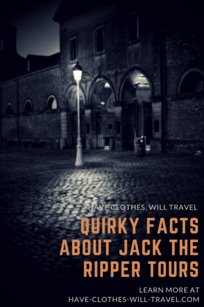 Quirky Facts About Jack the Ripper Tours