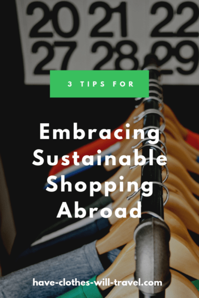 3 Tips for Embracing Sustainable Shopping Abroad