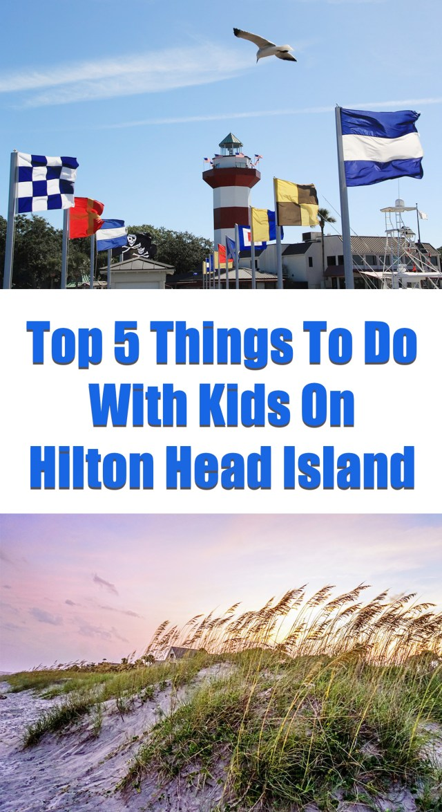 Top 5 Things To Do With Kids On Hilton Head Island