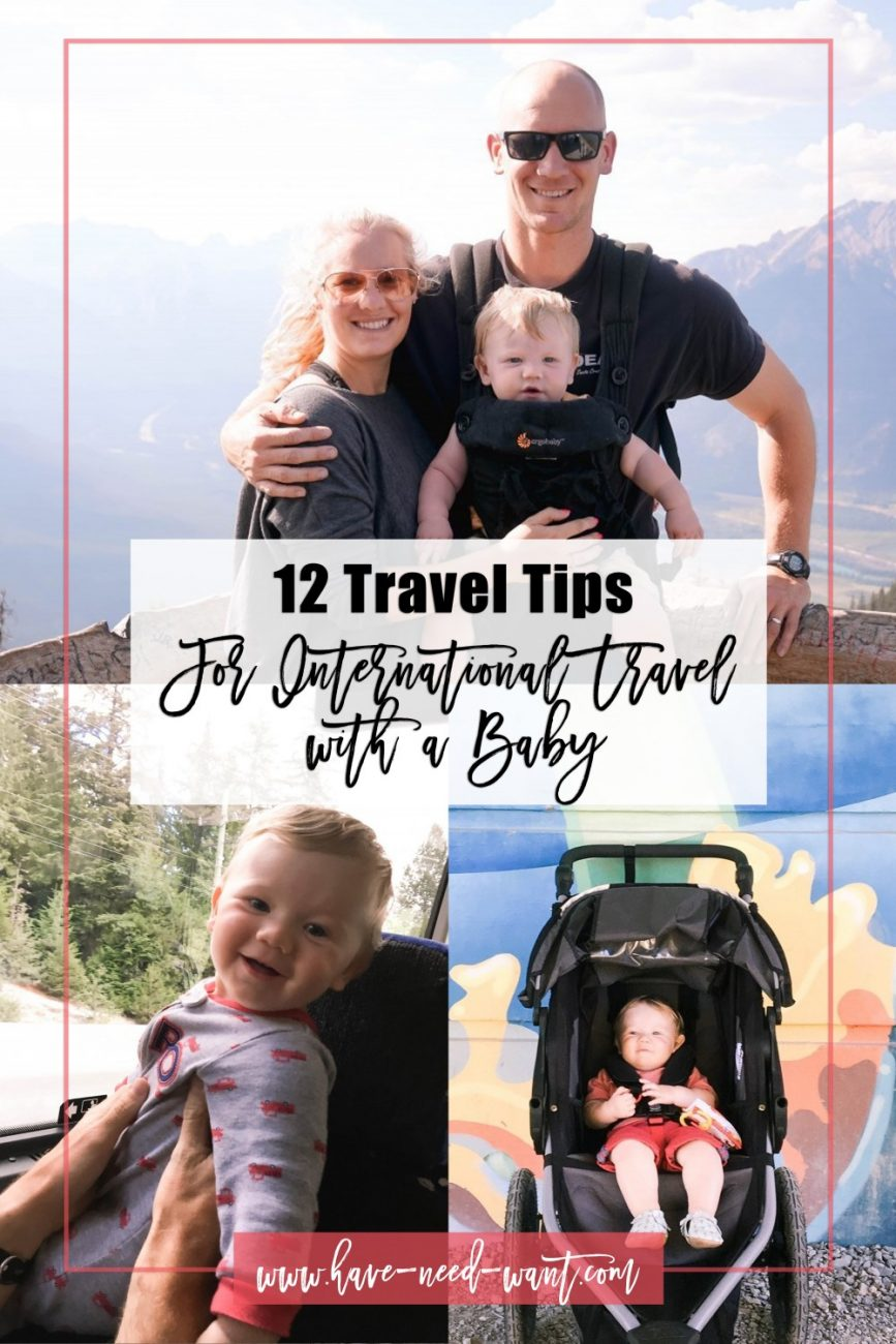 Sharing our top 12 tips for traveling with a baby on the blog. After our first International trip as a family of three we learned a lot and wanted to share tips for making traveling with a baby easier. Head over to the blog to check out my travel tips! #familytravel #traveltips #travelingwithababy #internationaltraveltips #Whistler #canadafamilytrip