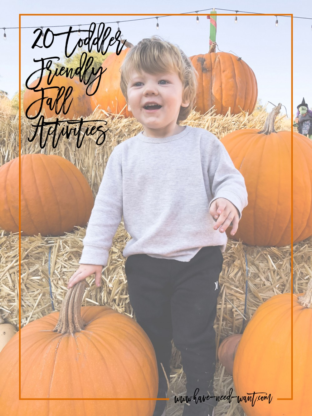 20 Toddler Friendly Fall Activities, Fall Family Activities, Pinterest, Have Need Want