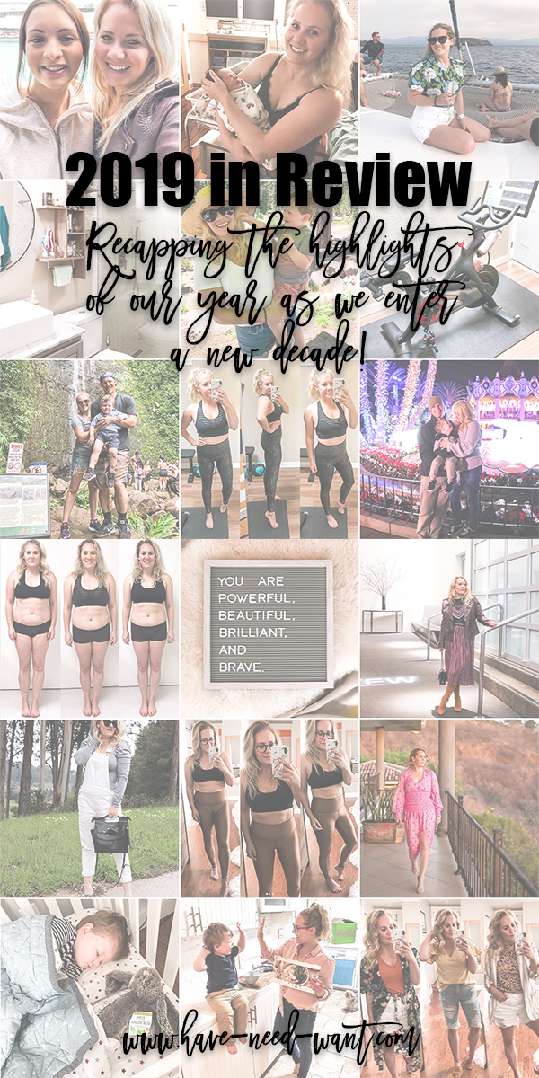 2019 in review. Recapping the highlights of our year as we enter into a new decade on Have Need Want. Head over to the blog to read why 2019 was a great year! #newyear #newdecade #newyears2019 #blogrecap
