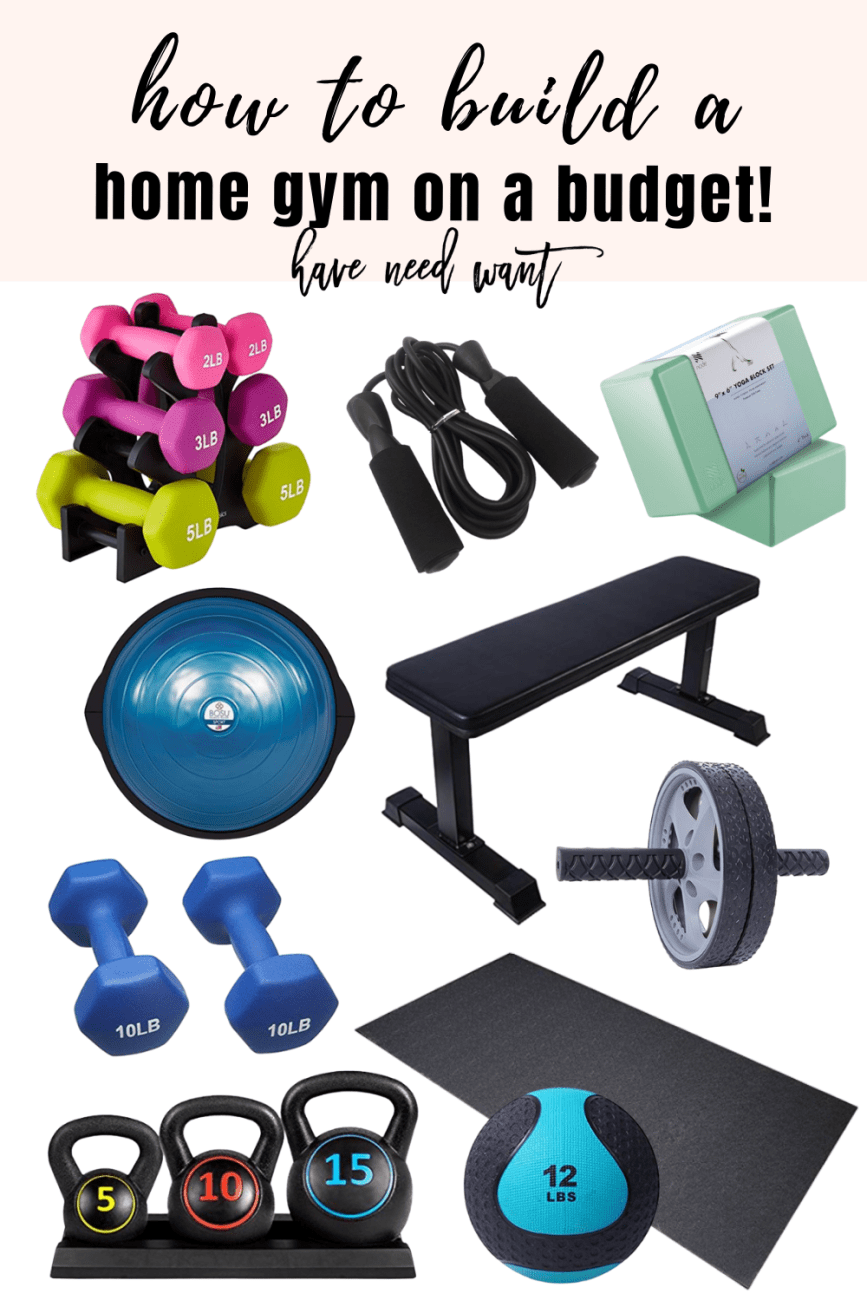 How to build a home gym on a budget on Have Need Want! #homegym #gymequipment #gymessentials